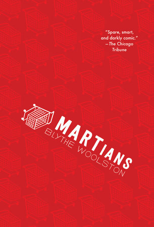 MARTians by Blythe Woolston