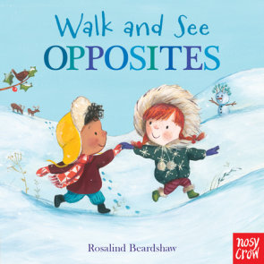 Walk and See: Opposites