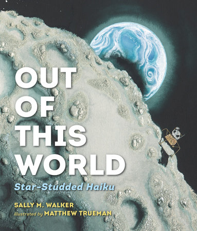 Out of This World by Sally M. Walker