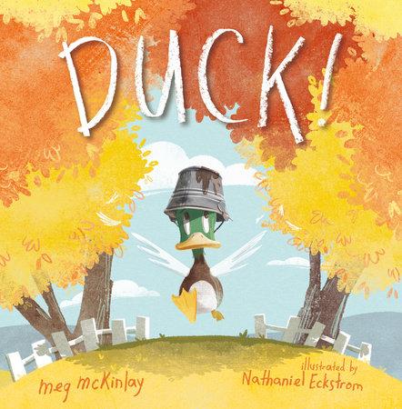 DUCK! by Meg McKinlay