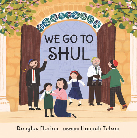 We Go to Shul by Douglas Florian
