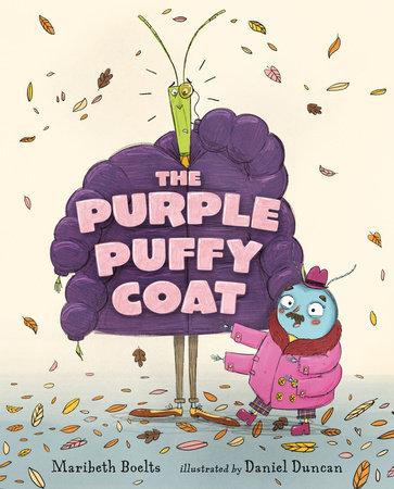 The Purple Puffy Coat by Maribeth Boelts