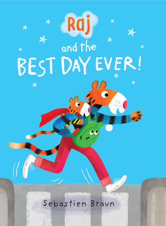 Raj and the Best Day Ever by Sebastien Braun