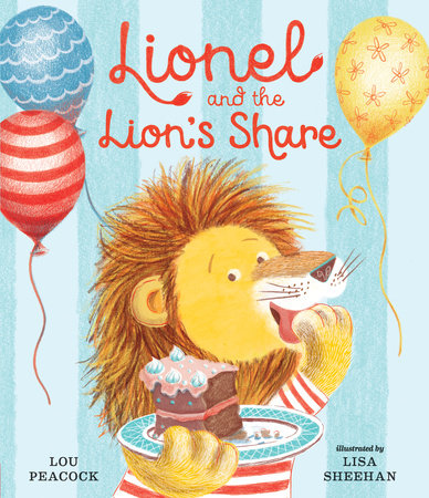 Lionel and the Lion's Share by Lou Peacock