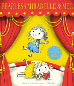 Fearless Mirabelle and Meg