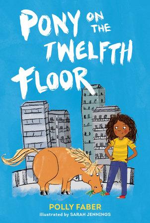 Pony on the Twelfth Floor