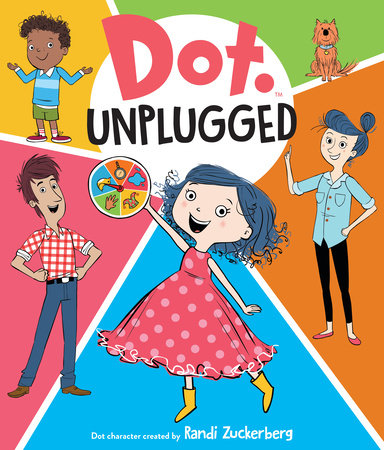 Dot Unplugged by Candlewick Press