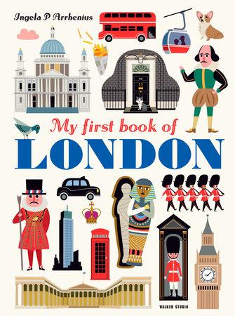 My First Book of London by Ingela P Arrhenius