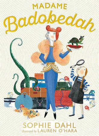 Madame Badobedah by Sophie Dahl