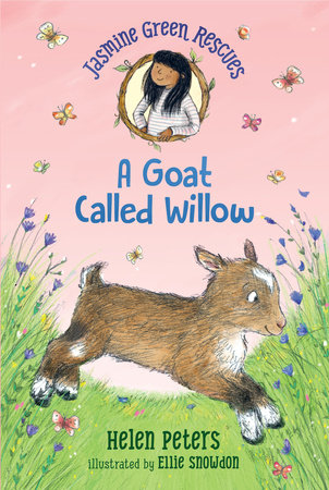 Jasmine Green Rescues: A Goat Called Willow by Helen Peters