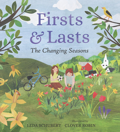 Firsts and Lasts by Leda Schubert