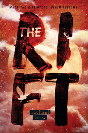The Rift by Rachael Craw