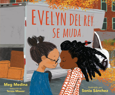 Evelyn Del Rey se muda by Meg Medina
