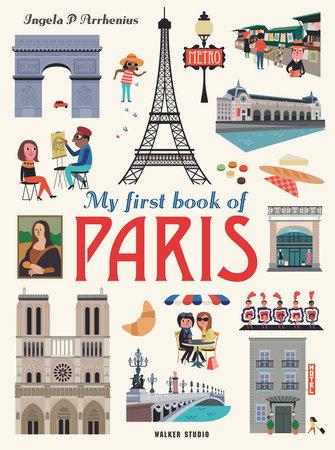 My First Book of Paris by Ingela P Arrhenius