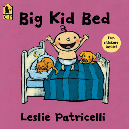 Big Kid Bed by Leslie Patricelli