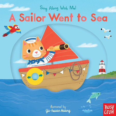 A Sailor Went to Sea by Nosy Crow