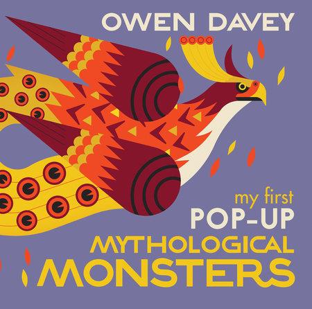 My First Pop-Up Mythological Monsters by Owen Davey