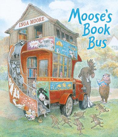 Moose's Book Bus by Inga Moore