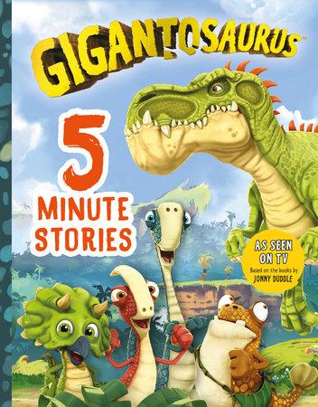 Gigantosaurus: Five-Minute Stories by Cyber Group Studios