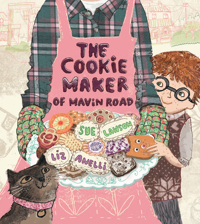 The Cookie Maker of Mavin Road by Sue Lawson