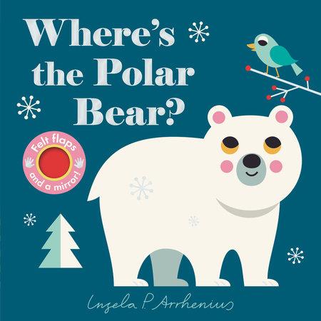 Where's the Polar Bear? by Nosy Crow