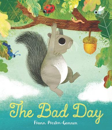 The Bad Day by Frann Preston-Gannon