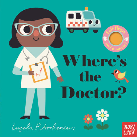 Where's the Doctor? by Nosy Crow