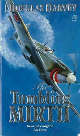Tumbling Mirth by J. Douglas Harvey