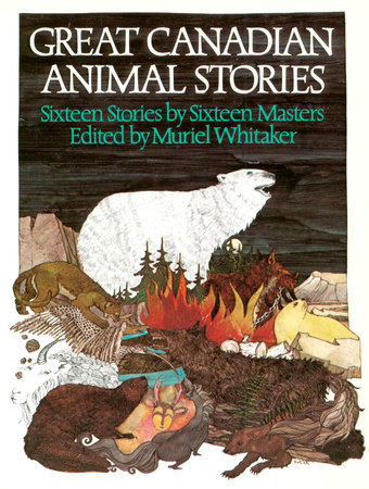 Great Canadian Animal Stories by