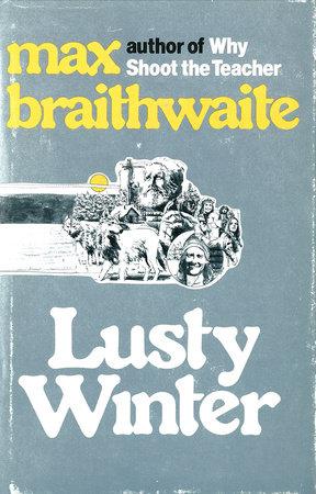Lusty Winter by Max Braithwaite