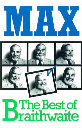 Max by Max Braithwaite