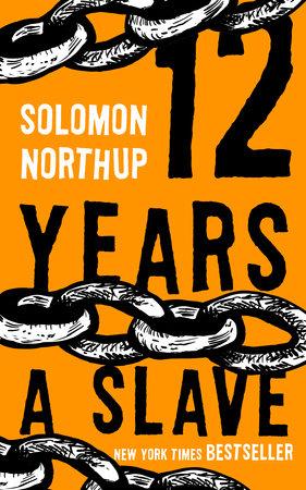 12 Years A Slave By Solomon Northup 9781551997339 Penguinrandomhouse Com Books