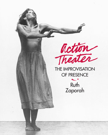 Action Theater by Ruth Zaporah
