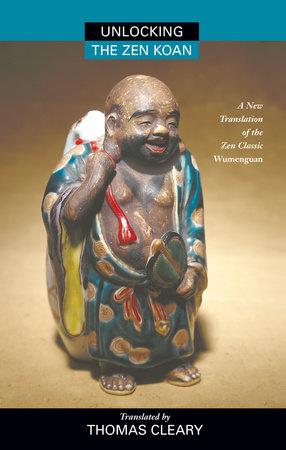 Unlocking the Zen Koan by