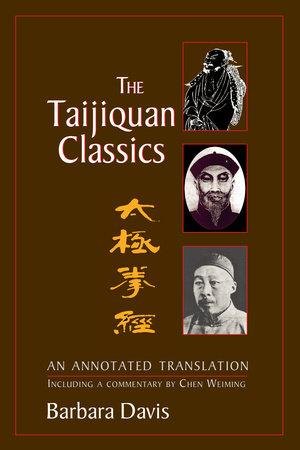 The Taijiquan Classics by Barbara Davis