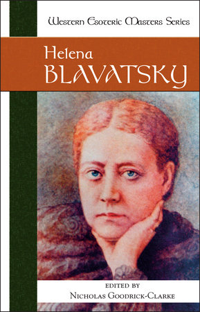 Helena Blavatsky by Helena Blavatsky