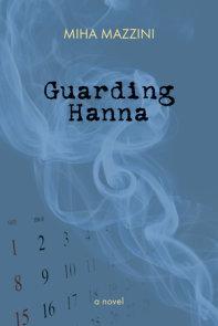 Guarding Hanna
