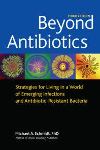 Beyond Antibiotics