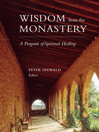 Wisdom from the Monastery by