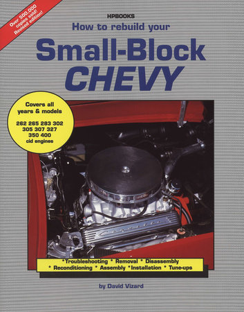 How to Rebuild Your Small-Block Chevy by David Vizard