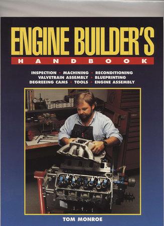 Engine Builder's Handbook HP1245 by Tom Monroe