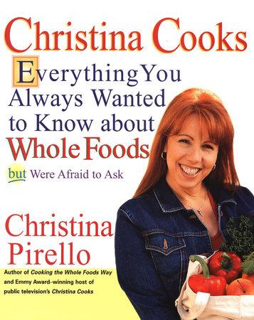 Christina Cooks by Christina Pirello