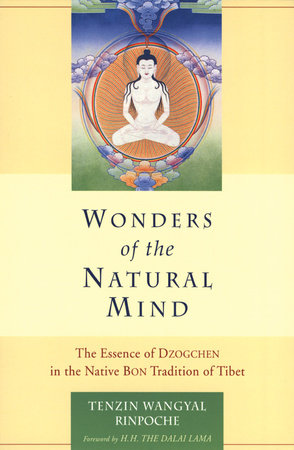 Wonders of the Natural Mind by Tenzin Wangyal