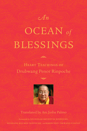 An Ocean of Blessings by Penor Rinpoche