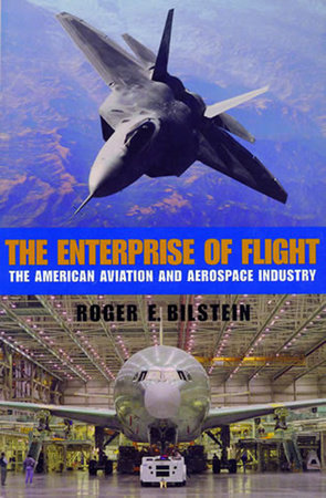 The Enterprise of Flight by Roger E. Bilstein