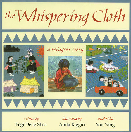The Whispering Cloth by Pegi Deitz Shea