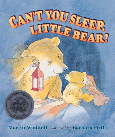 Can't You Sleep, Little Bear? by Martin Waddell