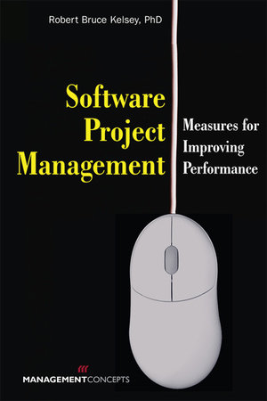 Software Project Management by Robert Bruce Kelsey