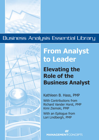 From Analyst to Leader by Kathleen B. Hass, Lori Lindbergh, Richard Vanderhorst and Kimi Kiemski
