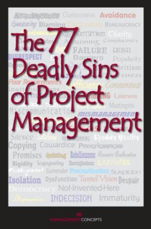 The 77 Deadly Sins of Project Management by Management Concepts Press